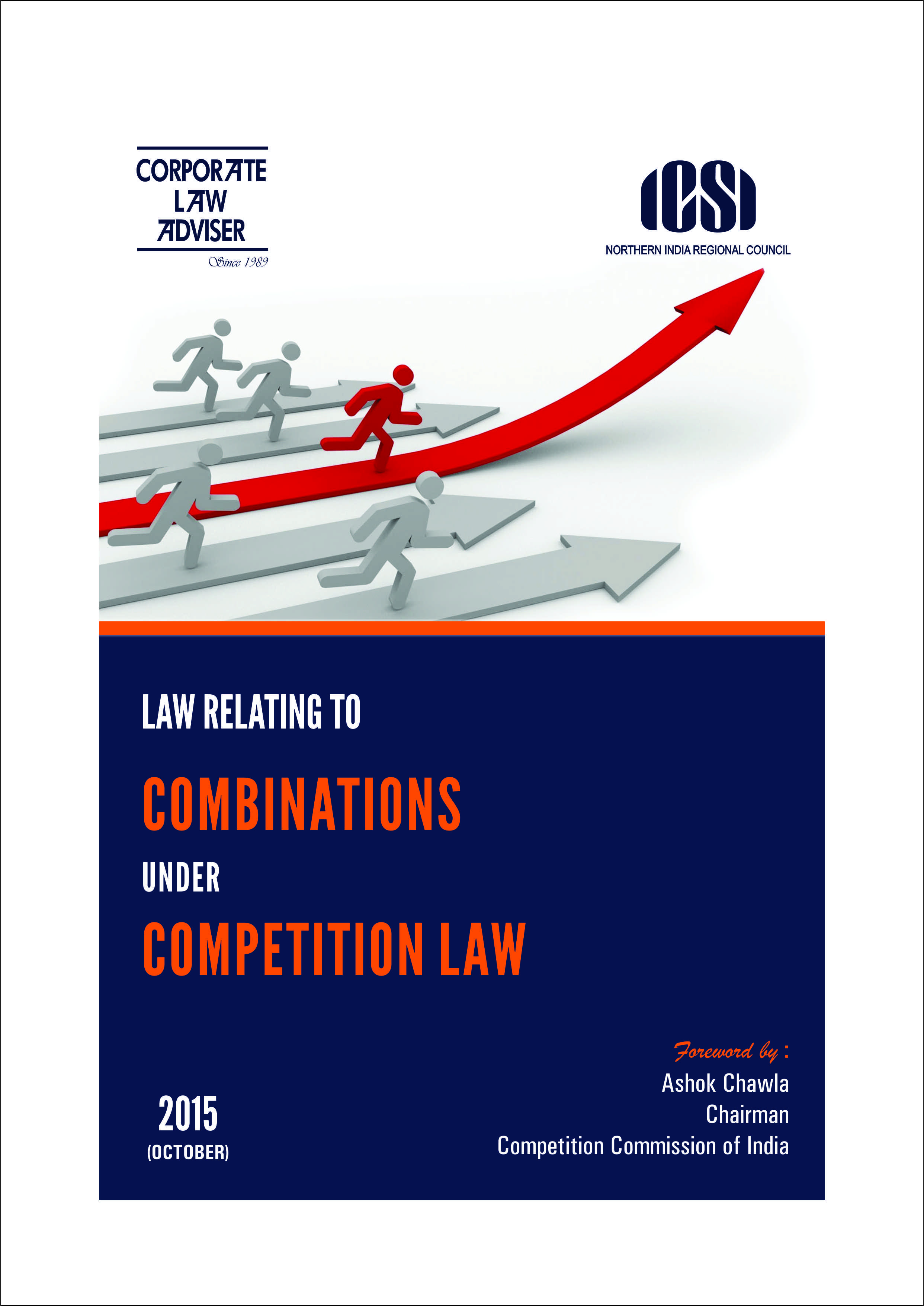 LAW RELATING TO COMBINATIONS UNDER COMPETITION LAW 2015
