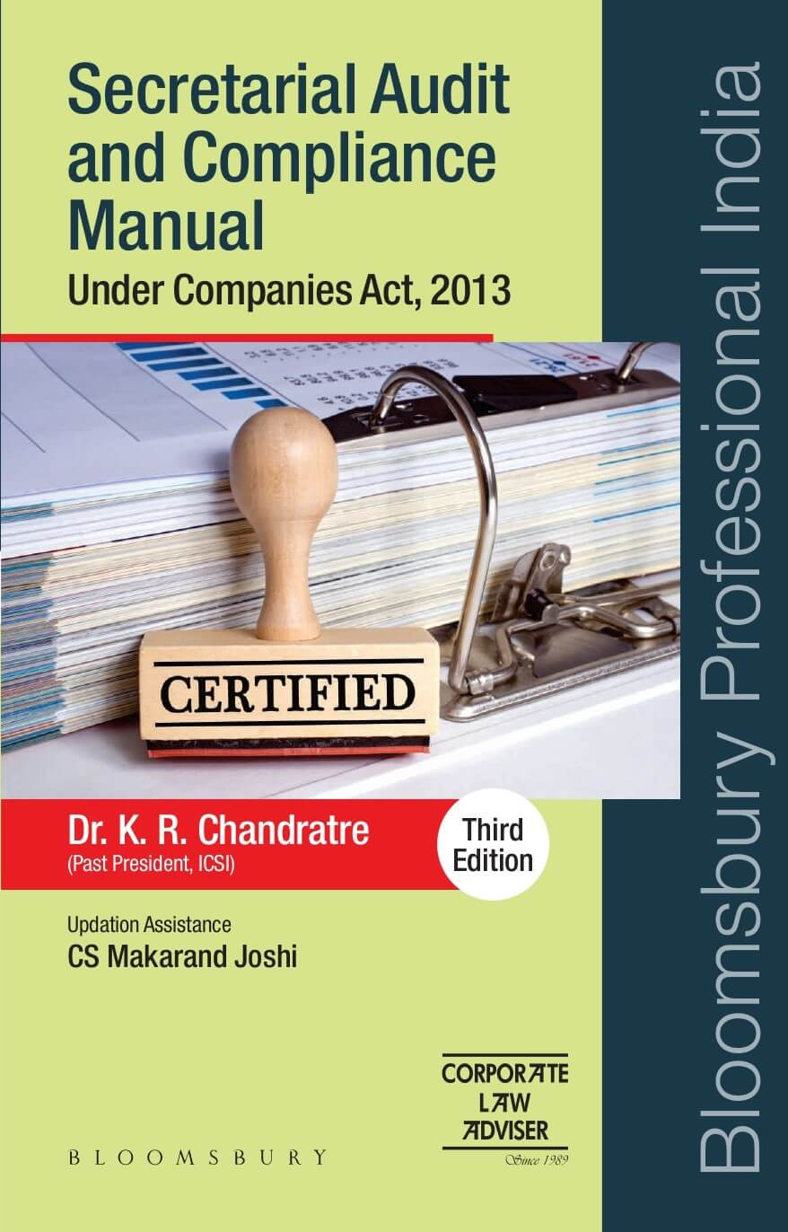 Secretarial Audit and Compliance Manual Under Companies Act, 2013, third revised edition, by Dr KR Chandratre (past president ICSI), updated by CS Makarand Joshi